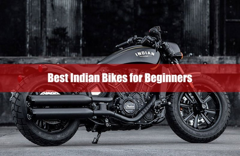 Best Indian Bikes for Beginners