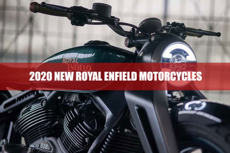 2020 New Royal Enfield Motorcycles
