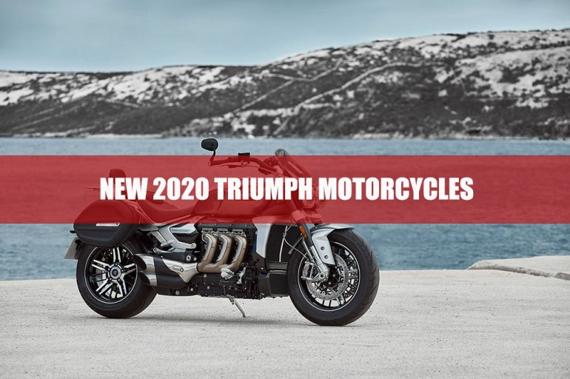 New 2020 Triumph Motorcycles