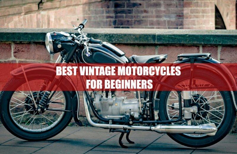 Best Vintage Motorcycles for Beginners